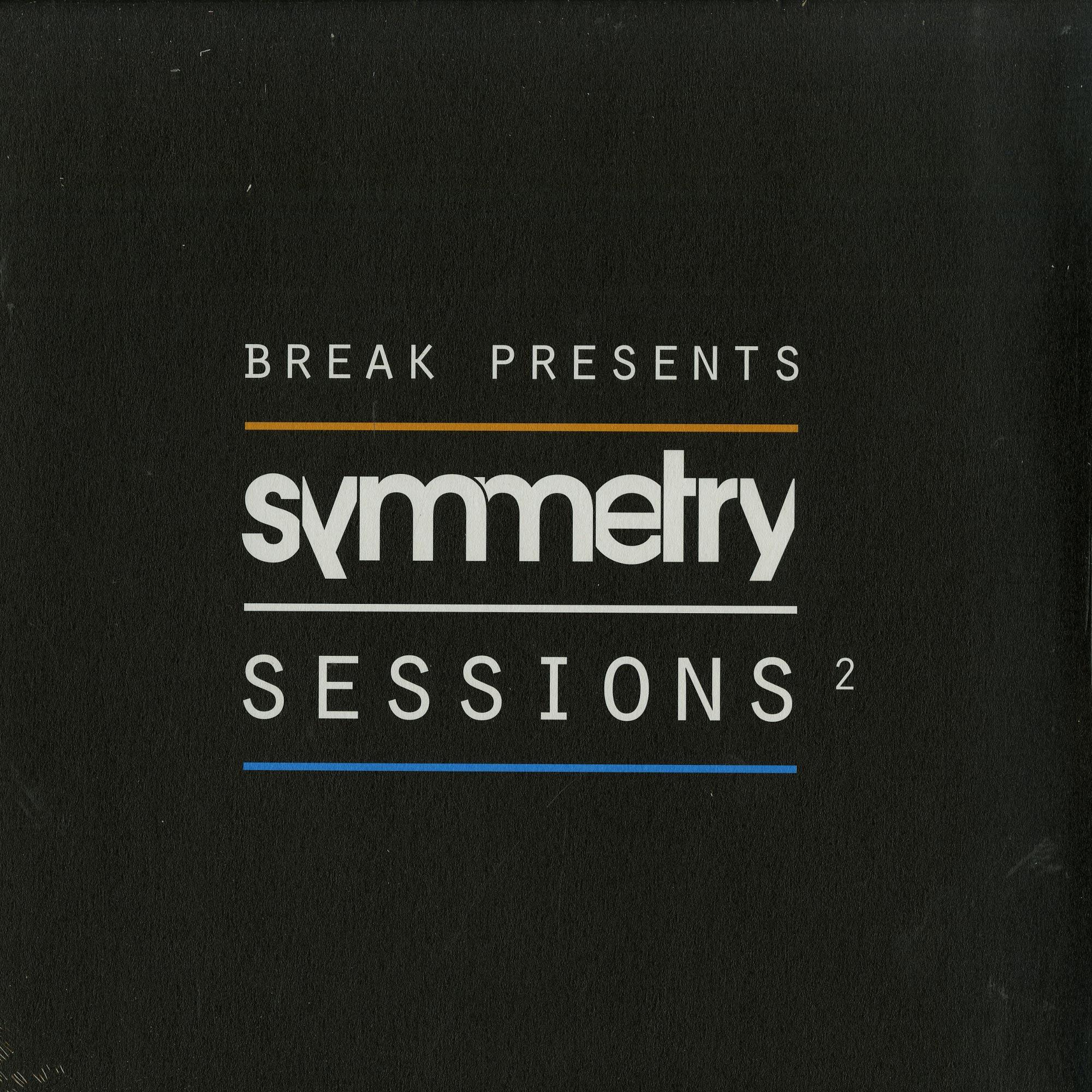 Break - SYMMETRY SESSIONS 2