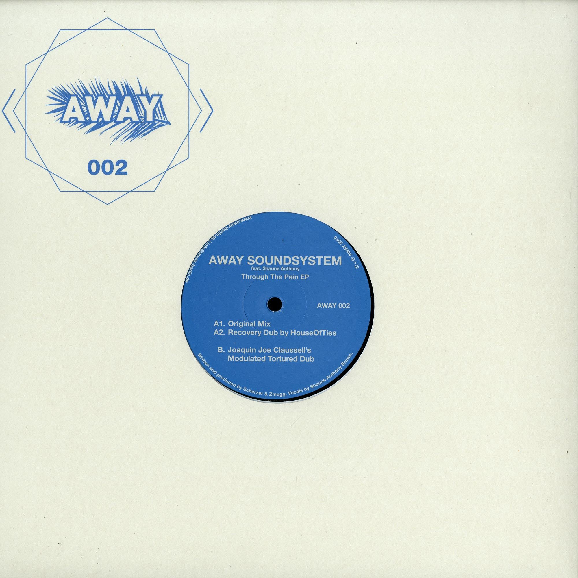 AWAY Soundsystem - THROUGH THE PAIN EP
