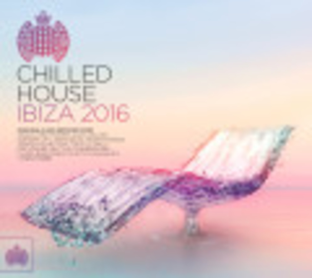 Various Artists - CHILLED HOUSE IBIZA 2016