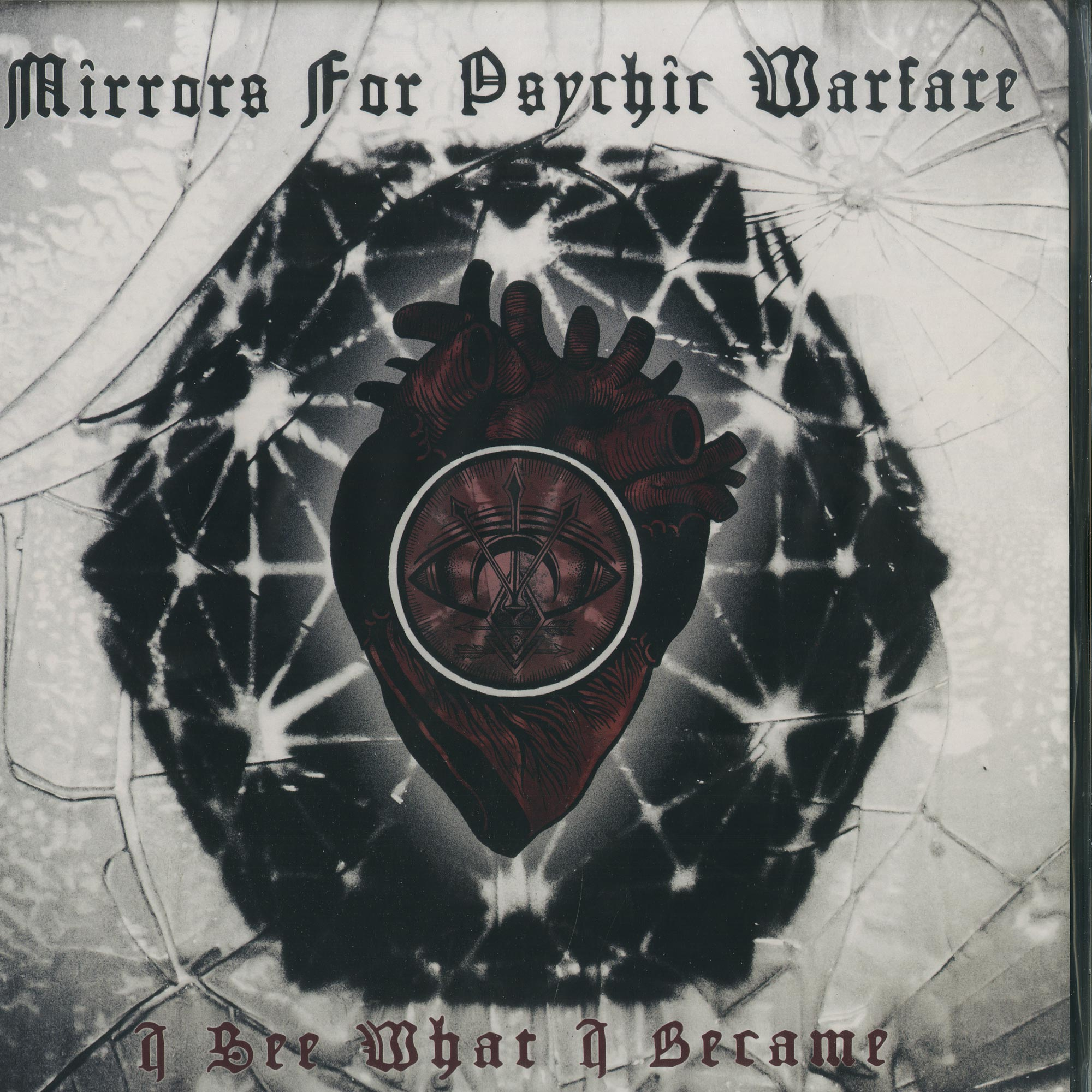 Mirrors For Psychic Warfare - I SEE WHAT I BECAME