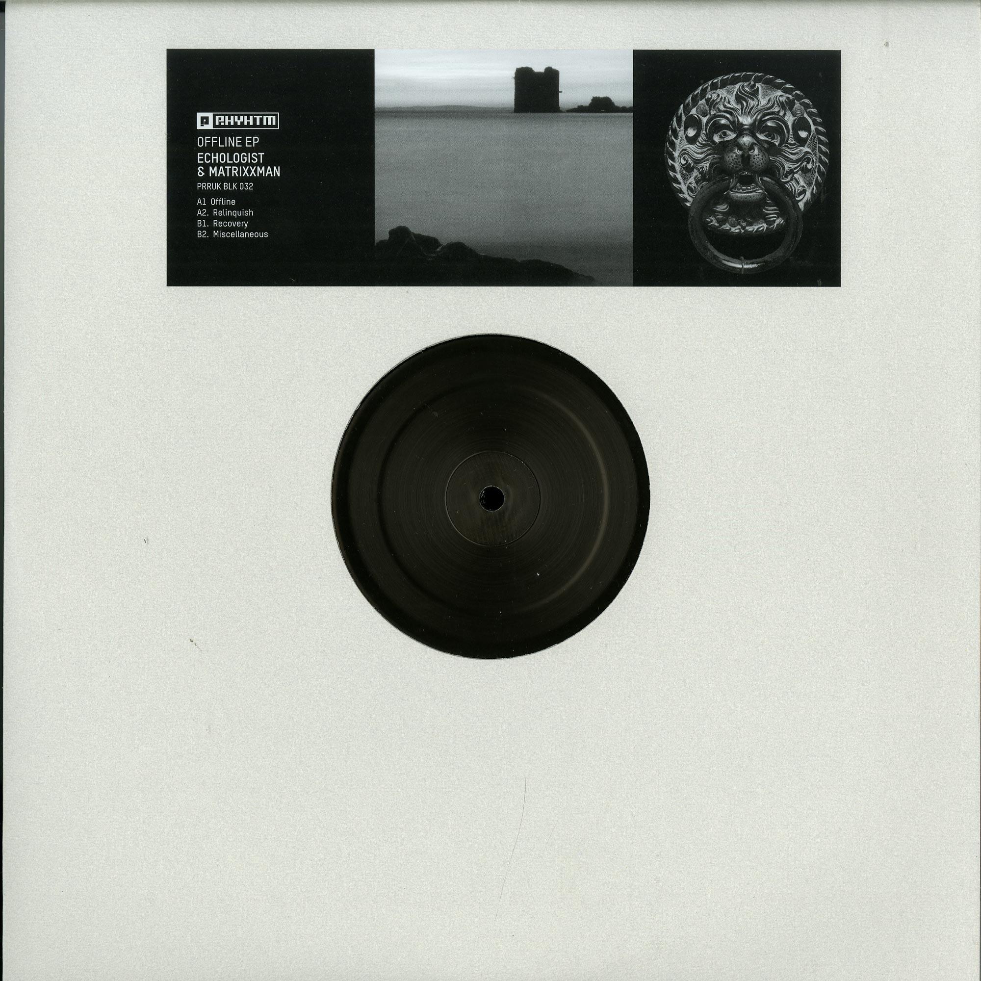 Echologist & Matrixxman - OFFLINE EP