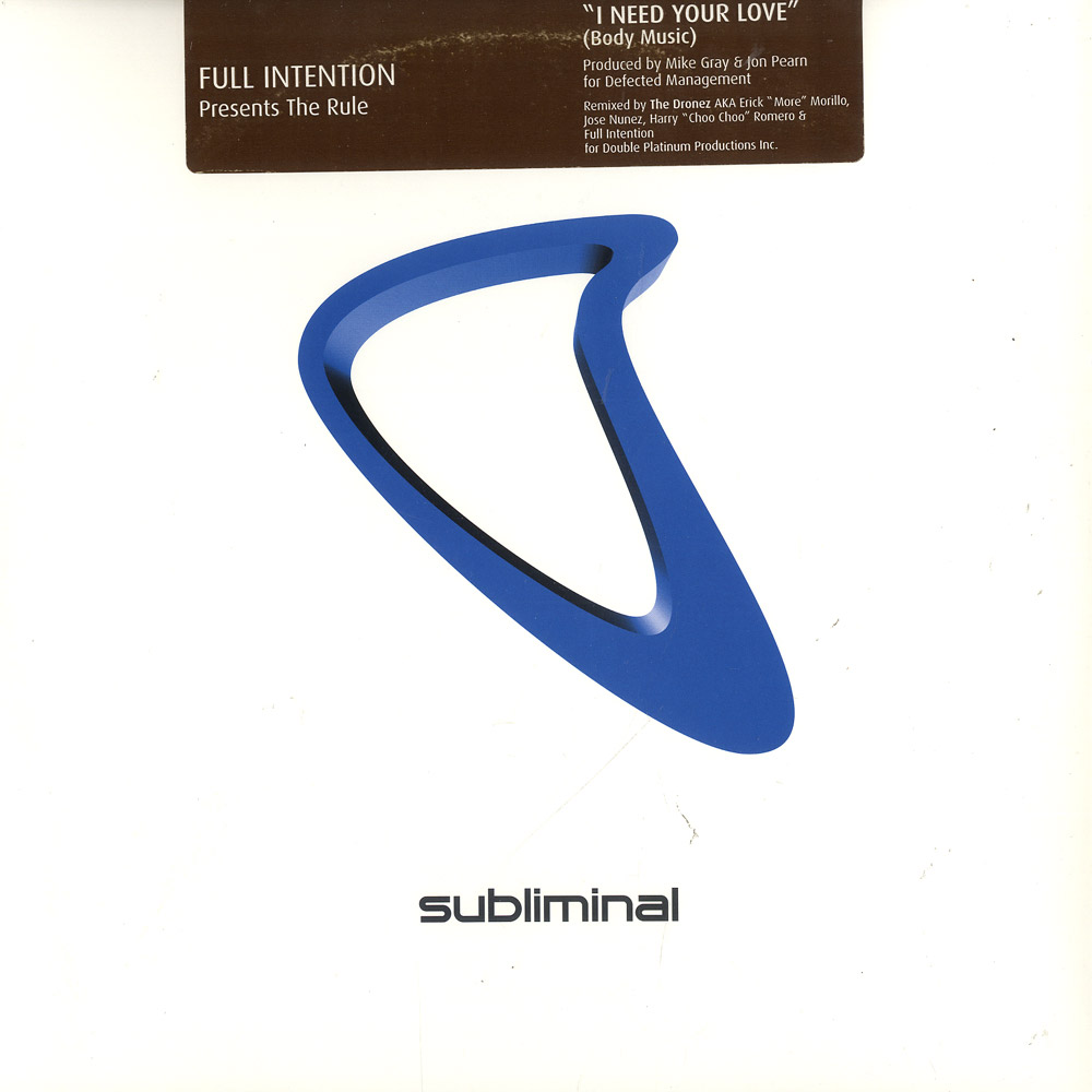 Full Intention - I NEED YOUR LOVE
