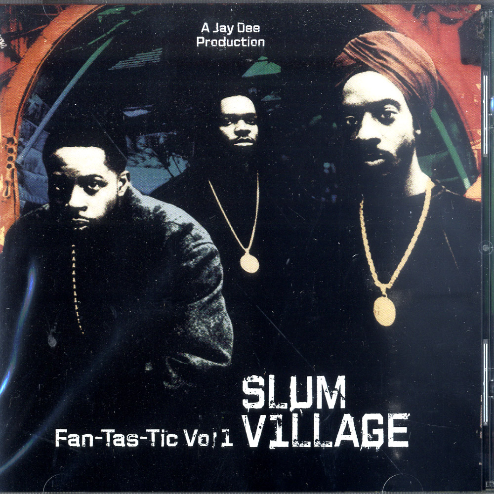 Slum Village - FANTASTIC VOL.1