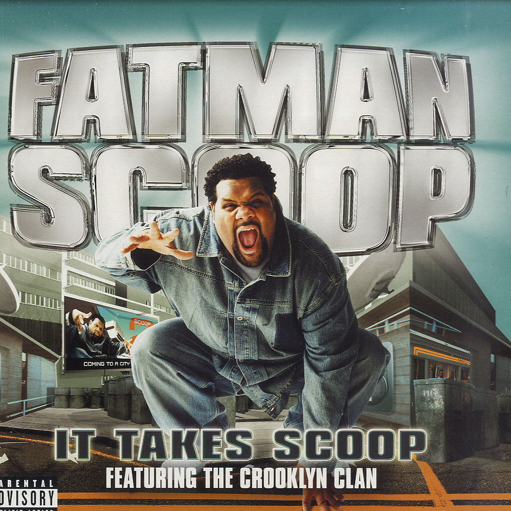 Fatman Scoop ft. The Crooklyn Clan - IT TAKES SCOOP