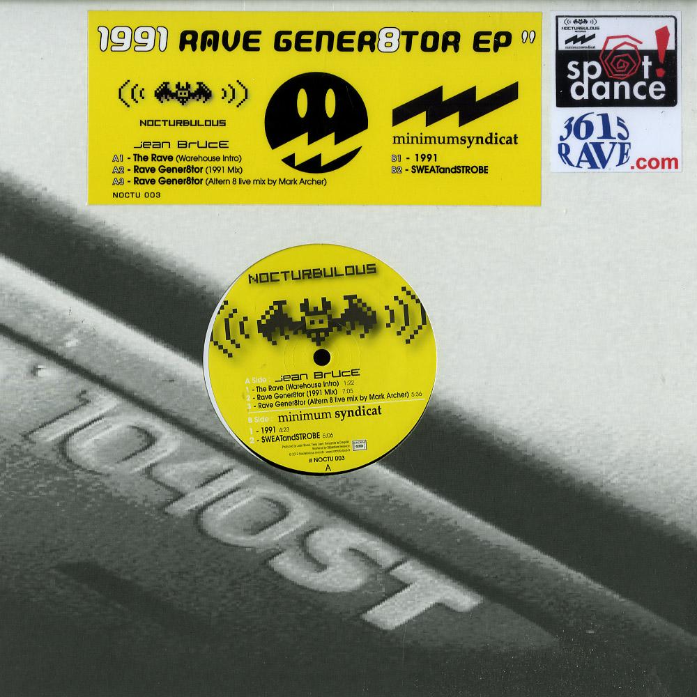 Jean Bruce / Minimum Syndicat - RAVE GENER8TOR