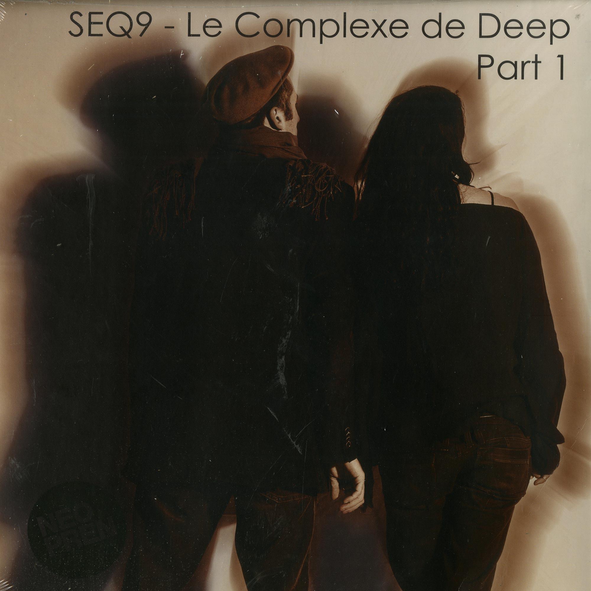 Seq9 - LE COMPLEXE DE DEEP