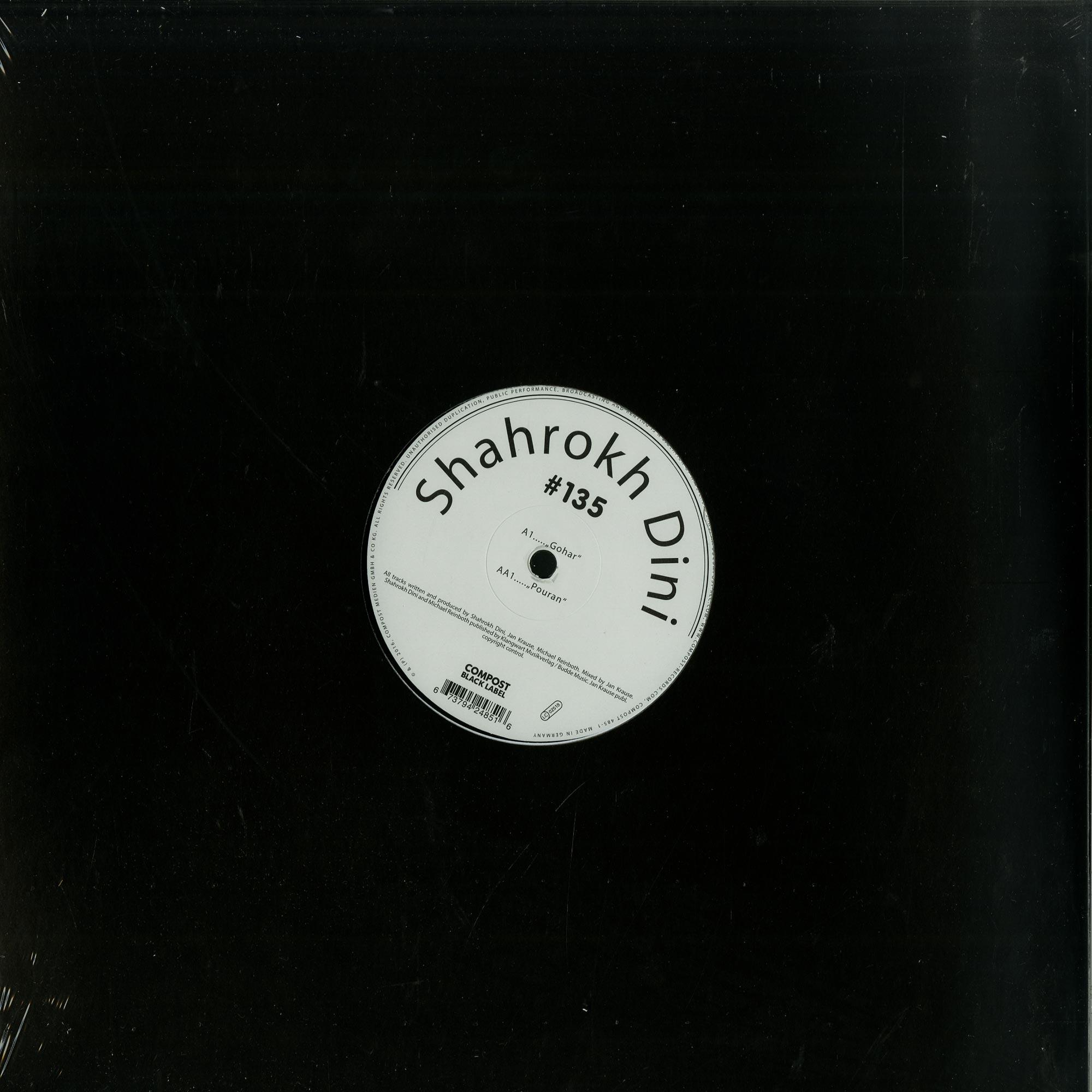 Shahrokh Dini - COMPOST BLACK LABEL 135