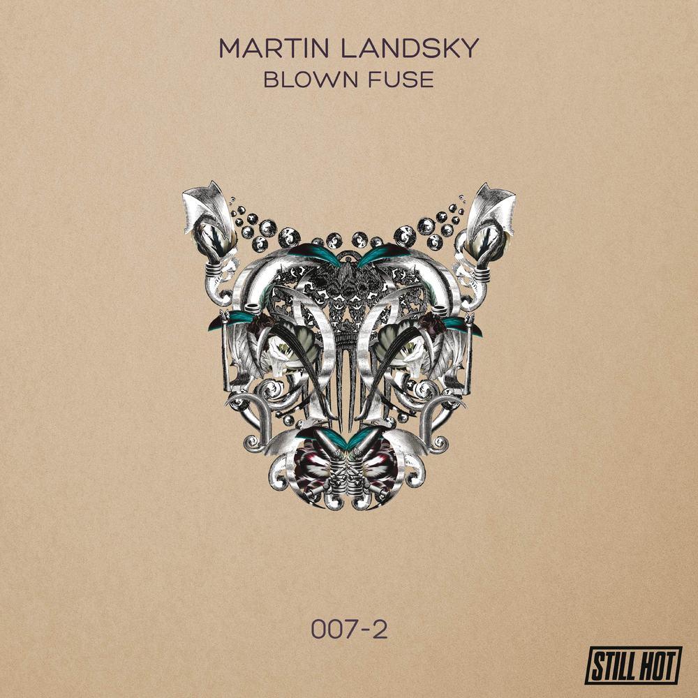 Martin Landsky - BLOWN FUSE