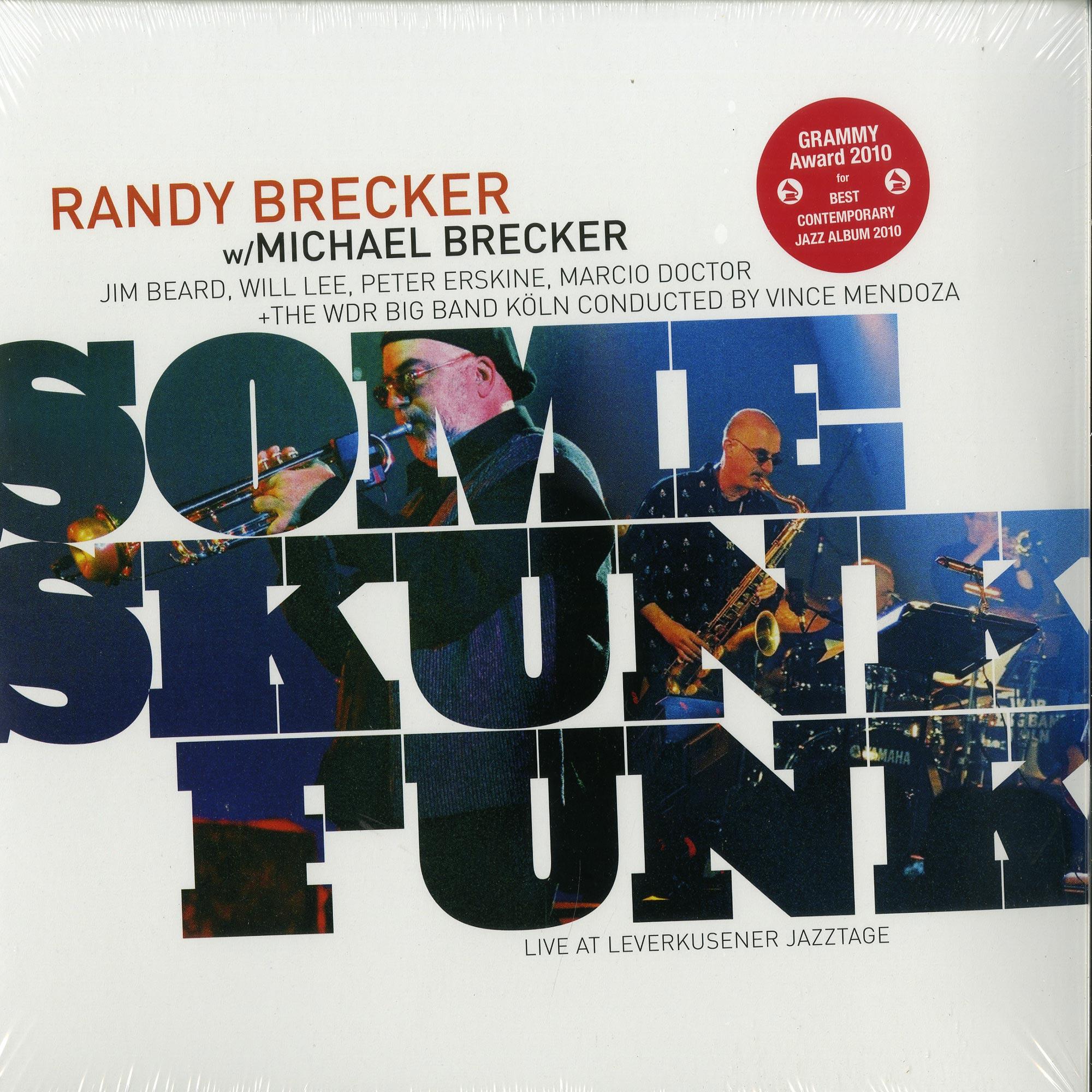 Randy Brecker & Michael Brecker - SOME SKUNK FUNK