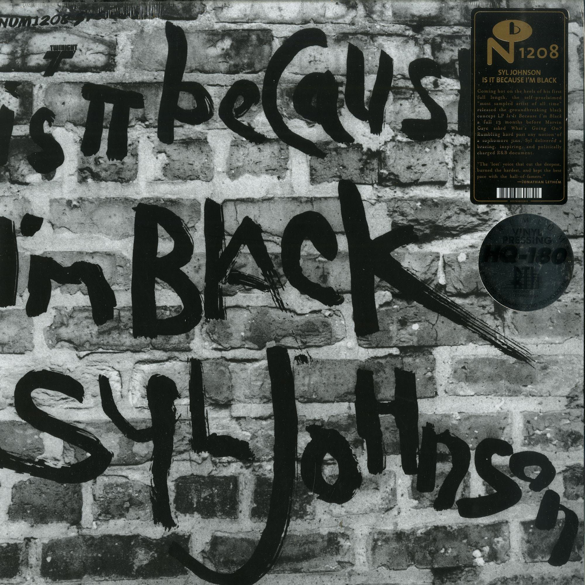 Syl Johnson - IS IT BECAUSE I M BLACK