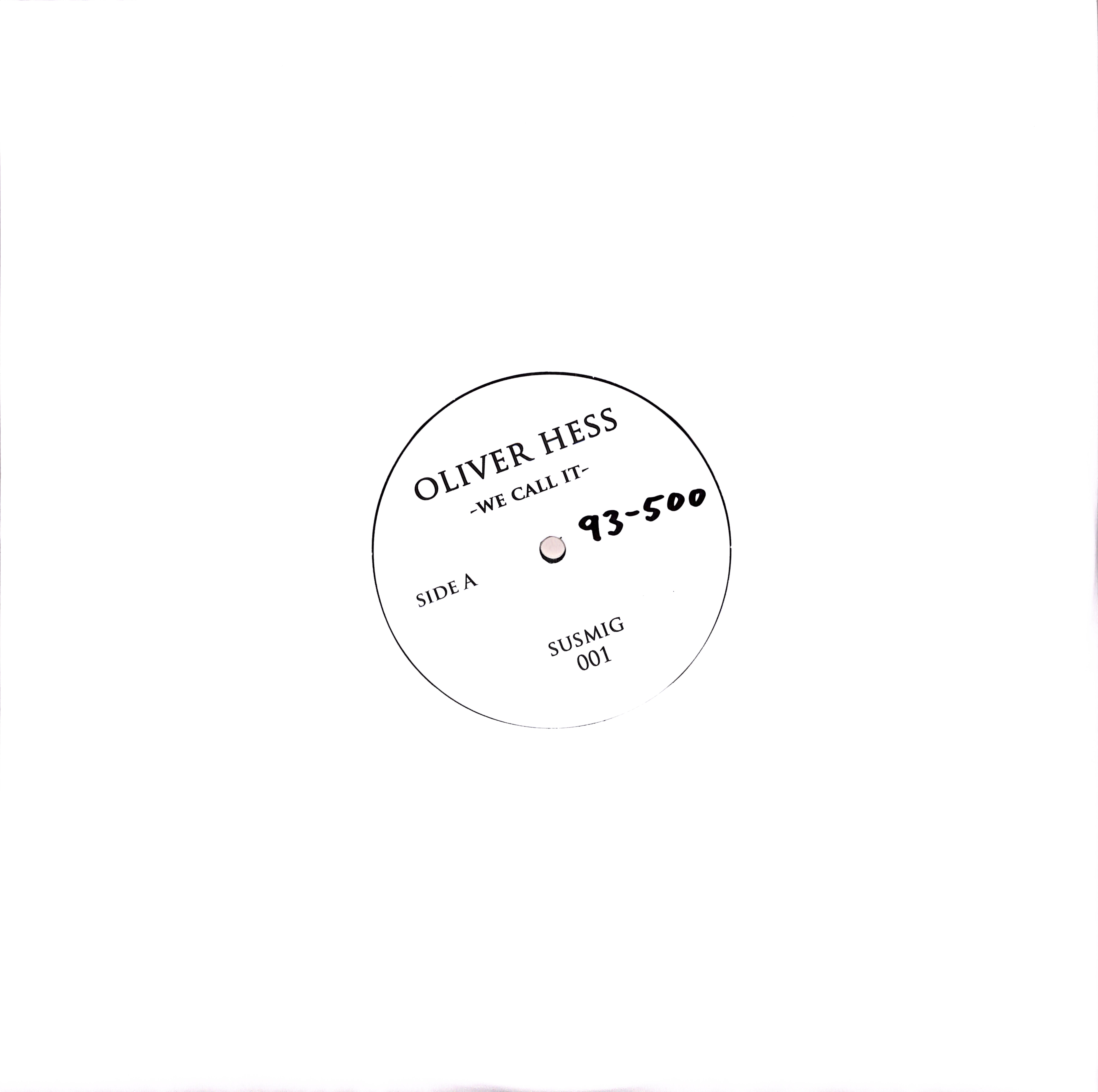 Oliver Hess - TIME AGAIN / WE CALL IT
