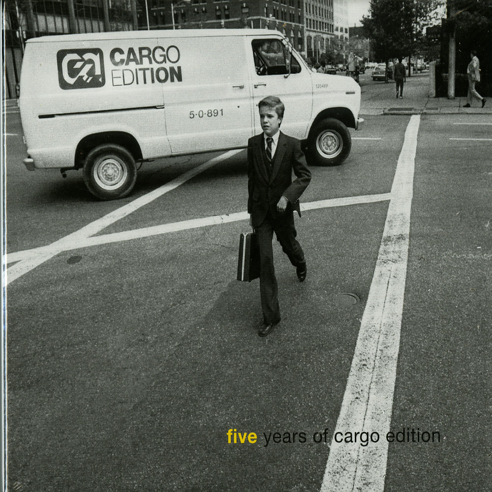 Various Artists - FIVE YEARS OF CARGO EDITION