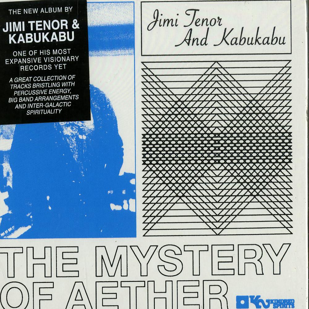 Jimi Tenor & Kabukabu - MYSTERY OF AETHER