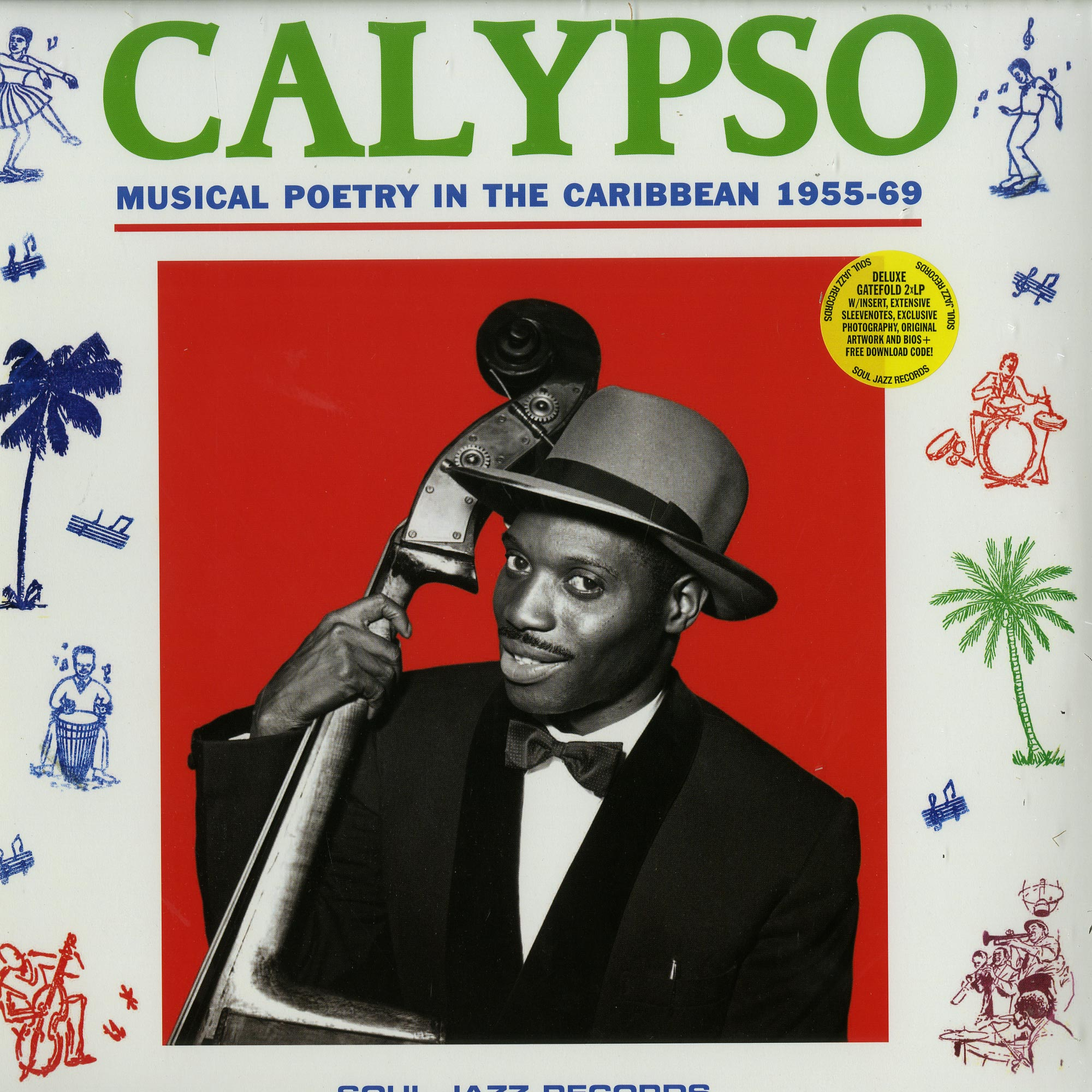 Various Artists - CALYPSO: MUSICAL POETRY IN THE CARIBEAN 1955-69