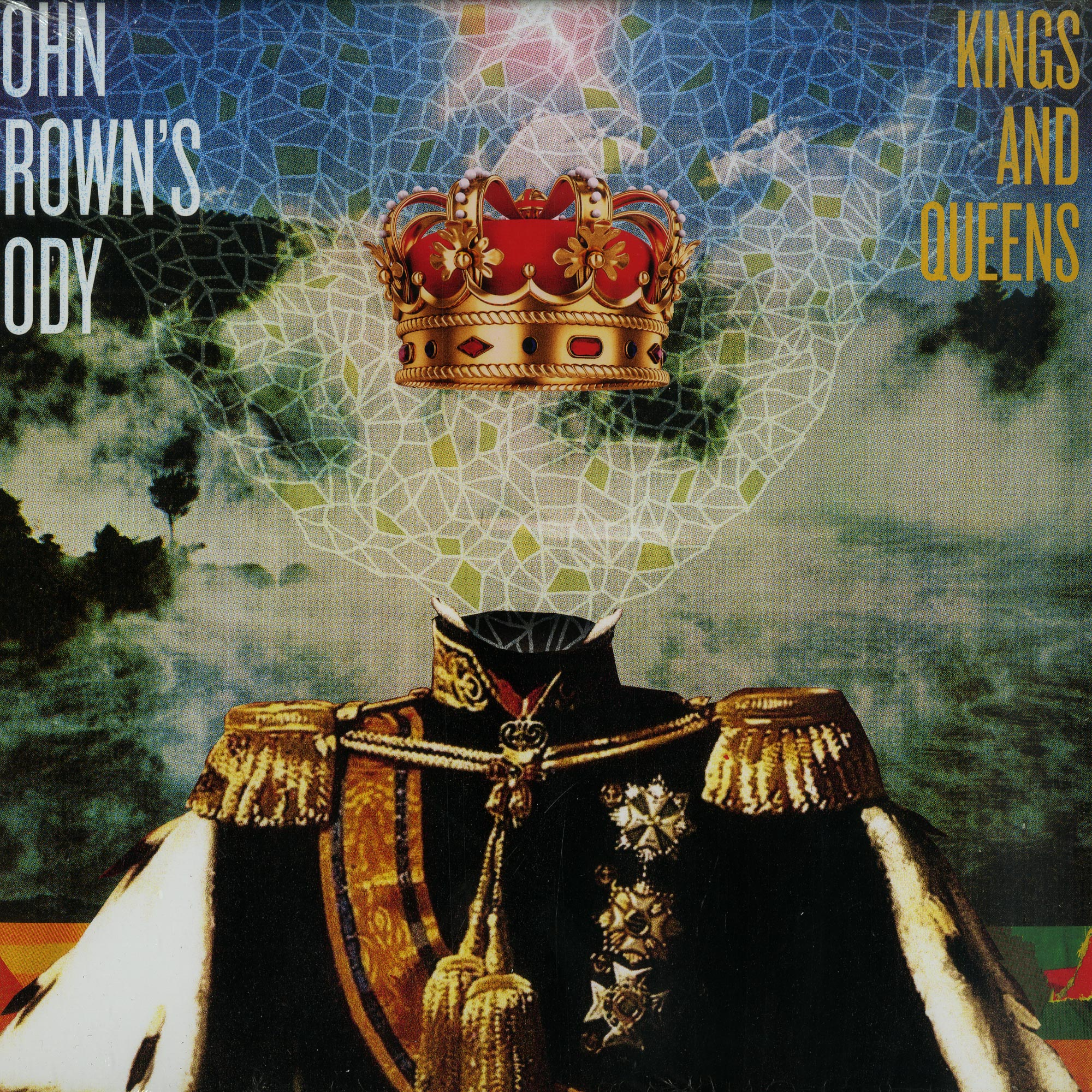 John Browns Body - KINGS AND QUEENS