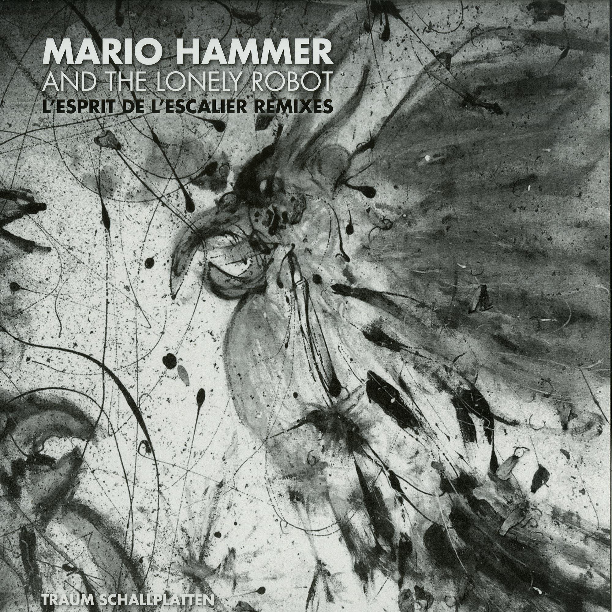Mario Hammer And The Lonely Robot - LESPRIT DE LESCALIER REMIXES