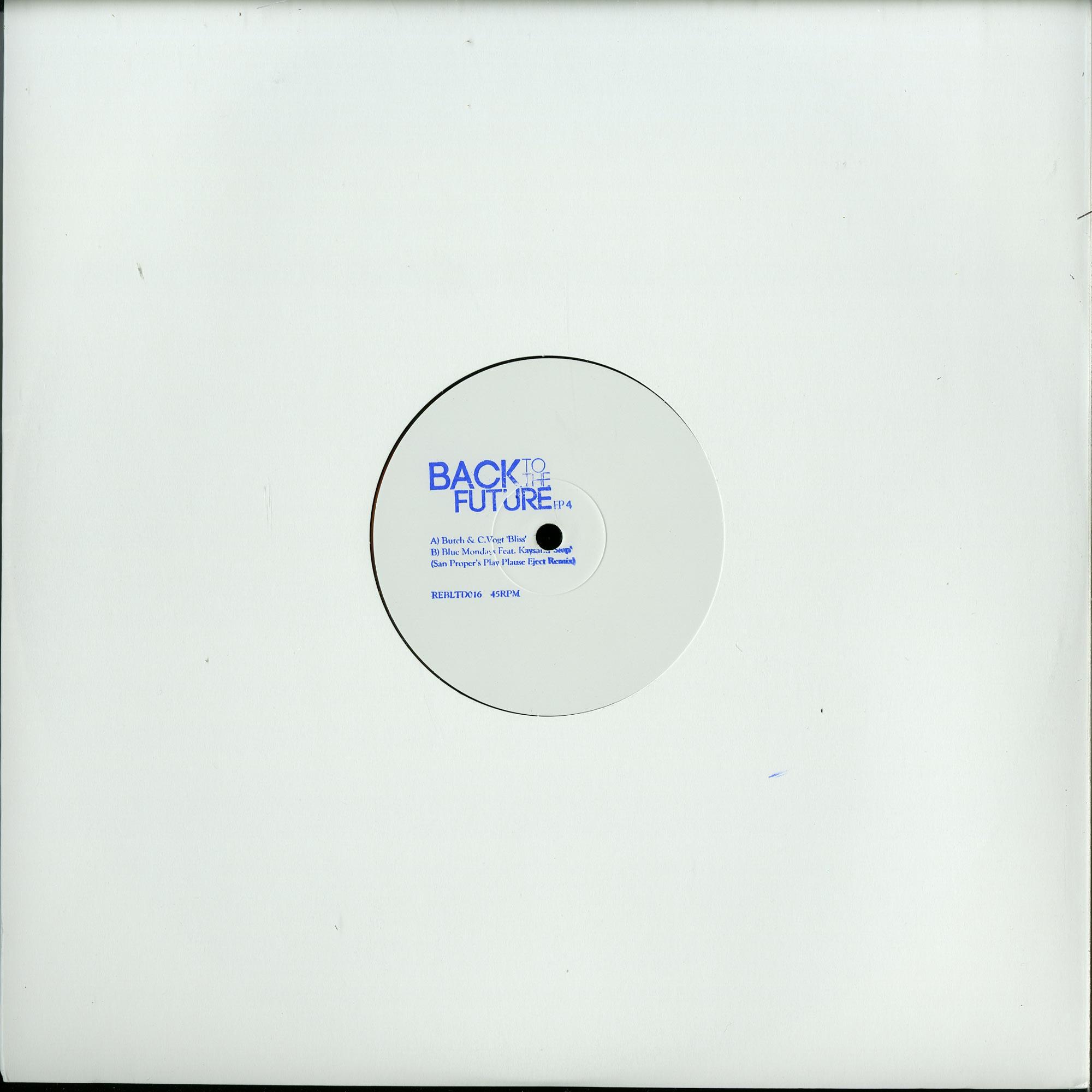 Butch & Criss Vogt / San Proper. Blue Mondays - BACK TO THE FUTURE EP 4