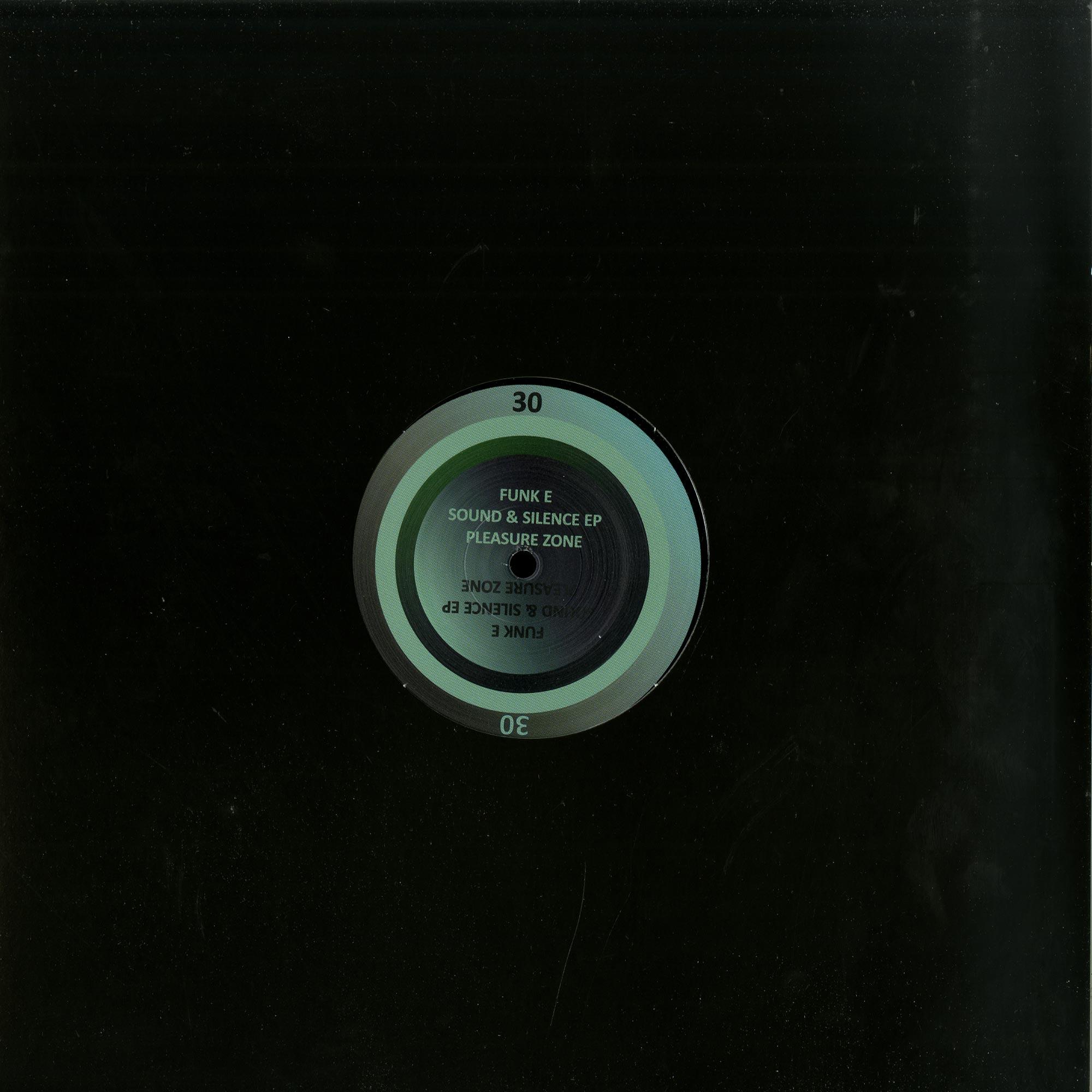 Funk E - Sound & Silence EP