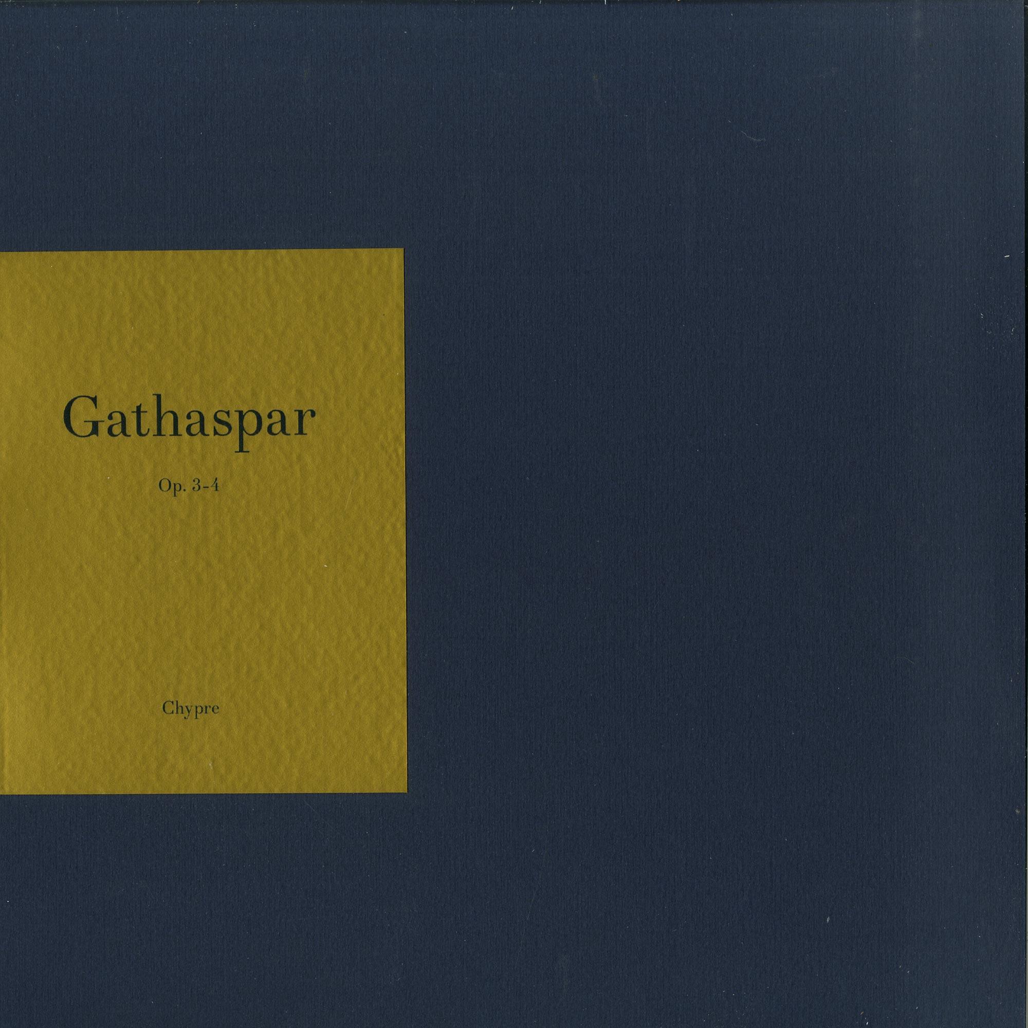 Gathaspar - OP. 3, 4