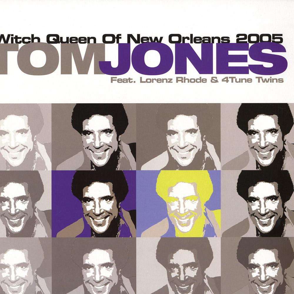 Tom Jones feat. Lorenz Rhode - WITCH QUEEN OF NEW ORLEANS 2005