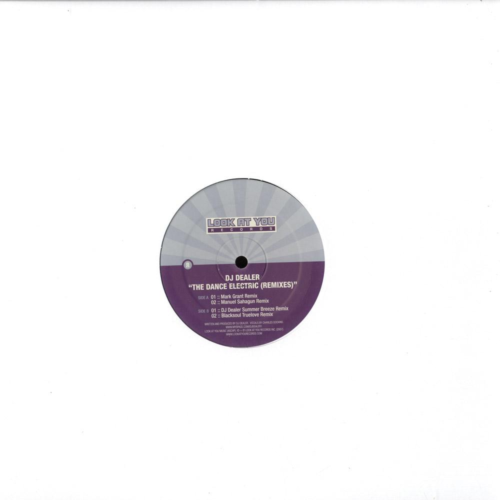 DJ Dealer - THE DANCE ELECTRIC REMIXES