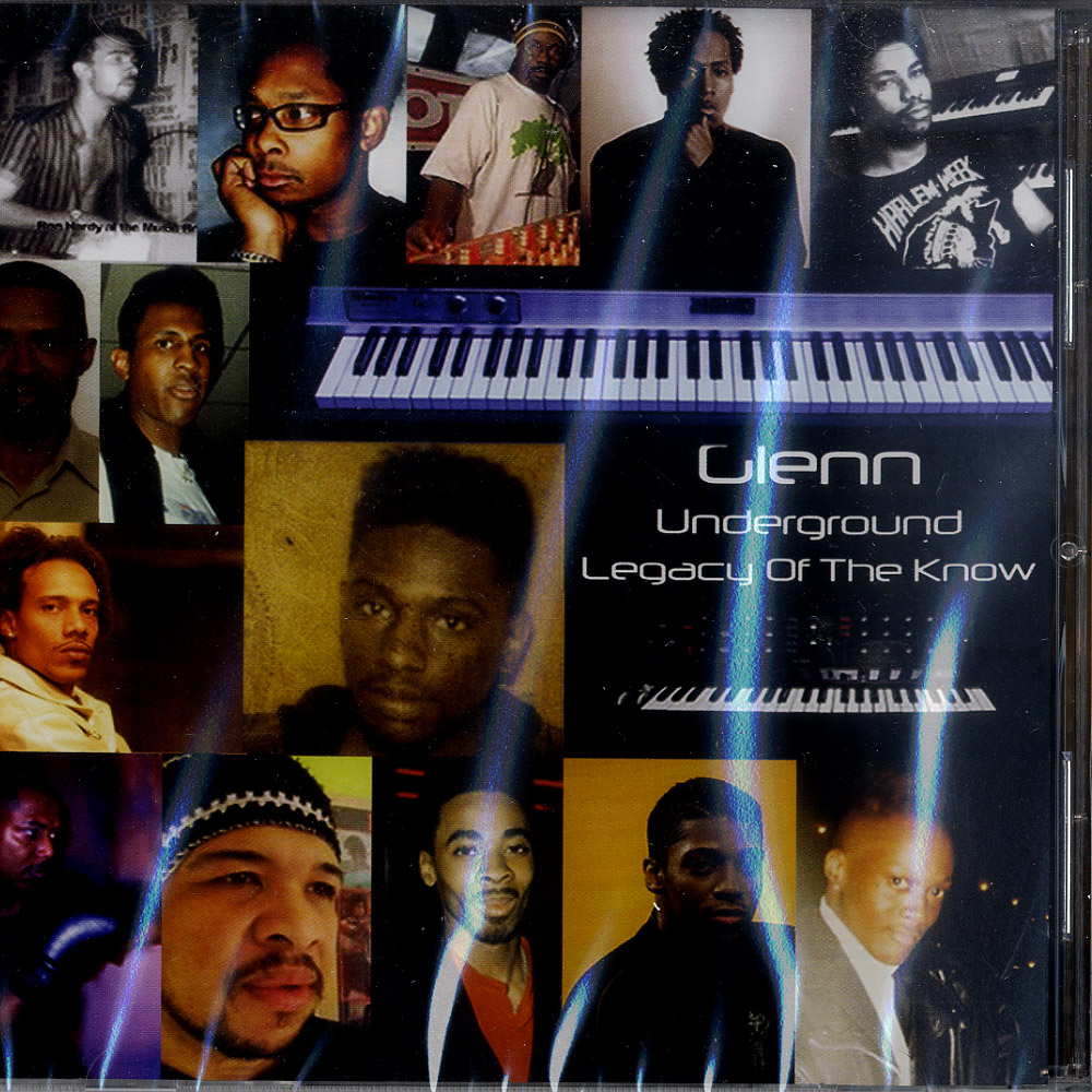 Glenn Underground - LEGACY OF THE KNOW