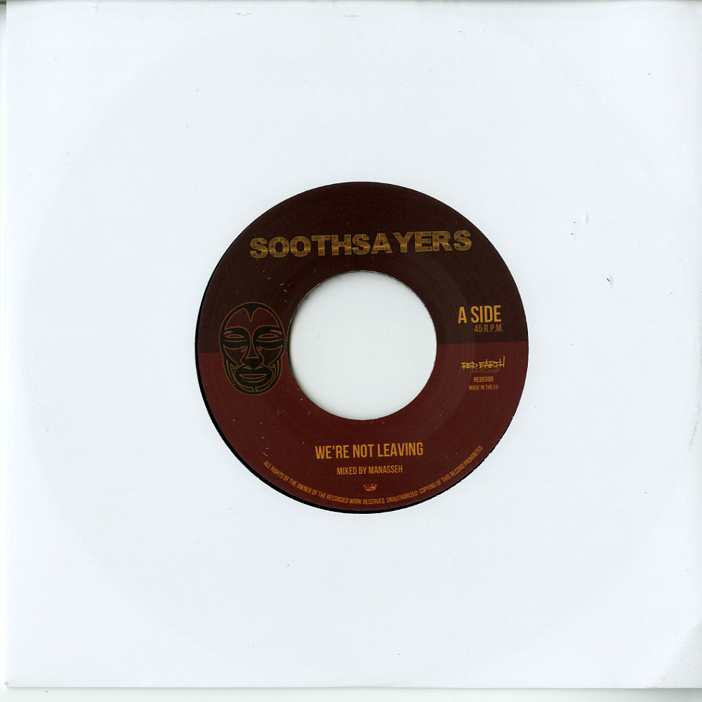 Soothsayers - WERE NOT LEAVING