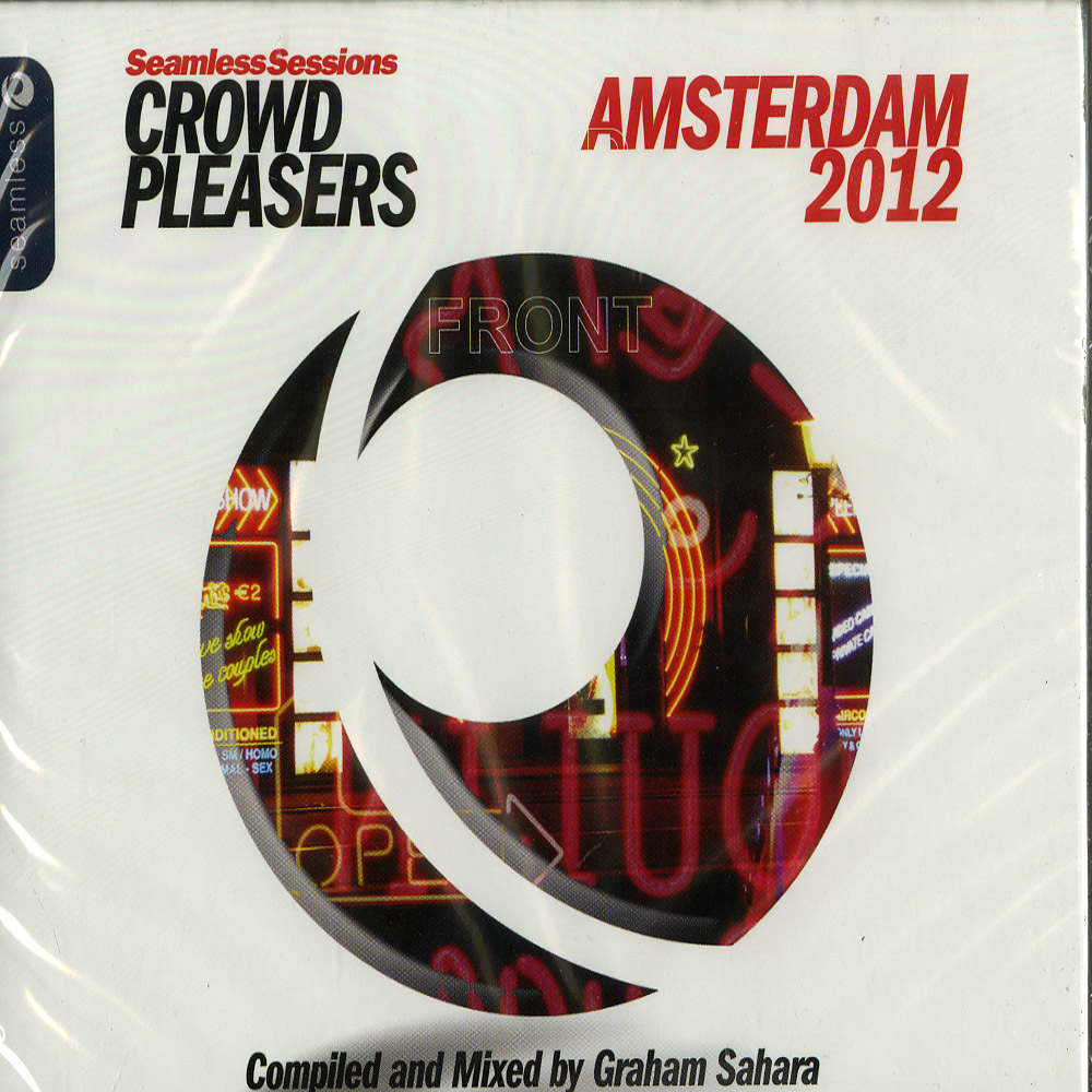 V/A  - SEAMLESS SESSIONS CROWD PLEASERS - AMSTERDAM 2012