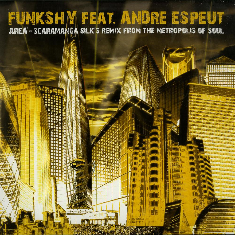 Funkshy feat. Andre Espeut - AREA