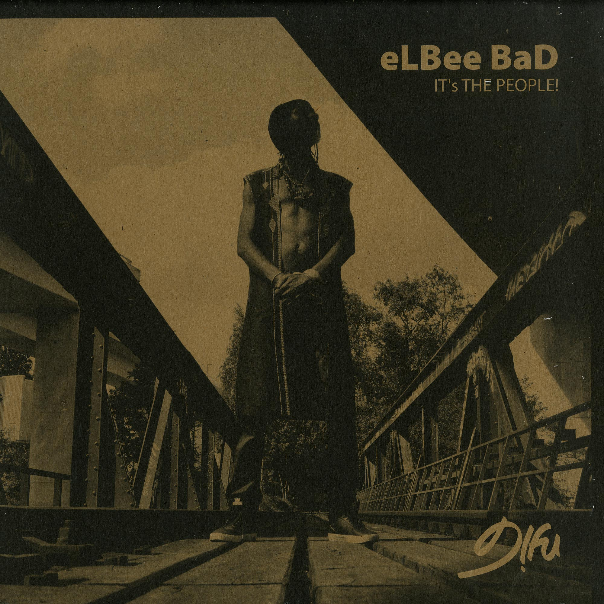 Elbee Bad - ITS THE PEOPLE
