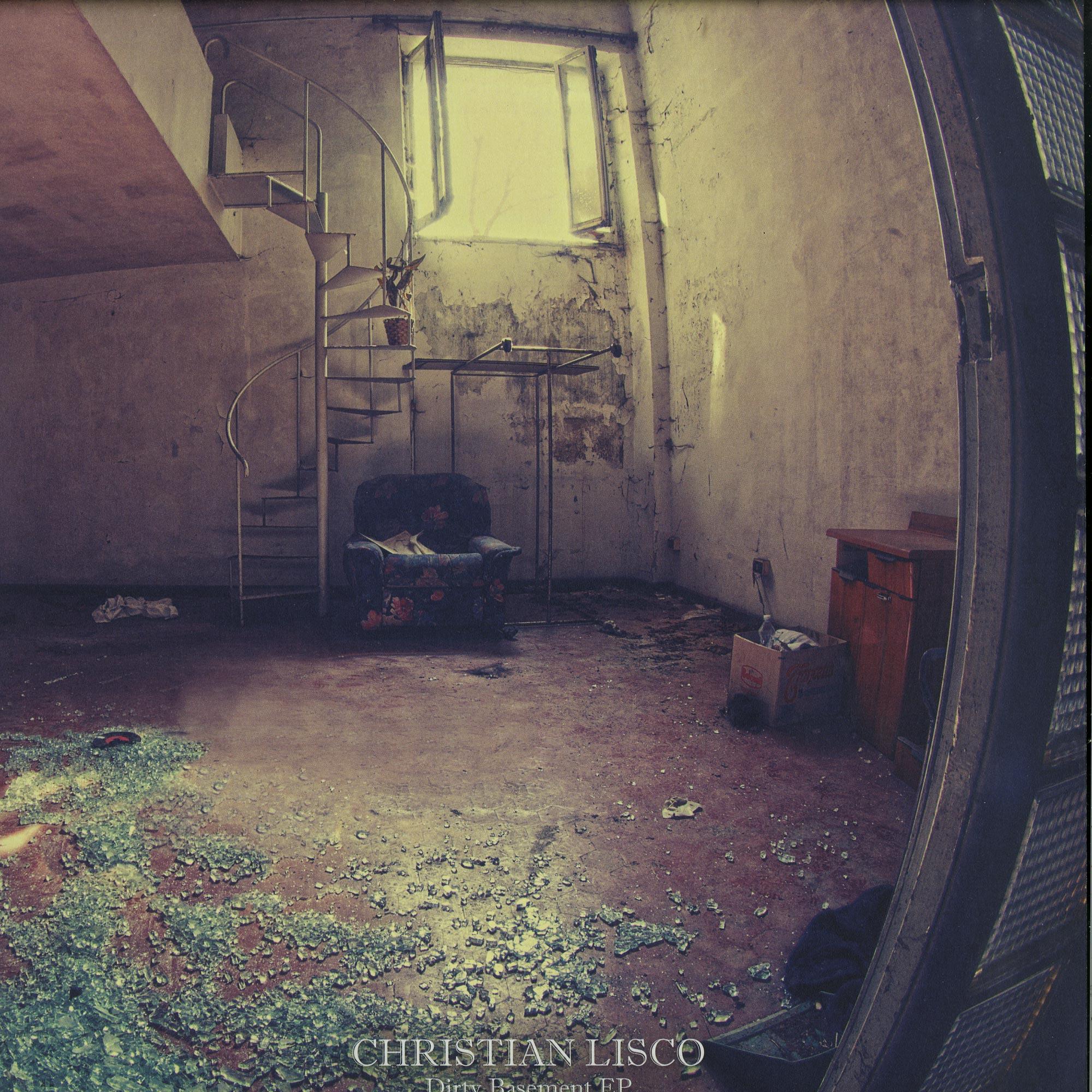 Christian Lisco - DIRTY BASEMENT EP