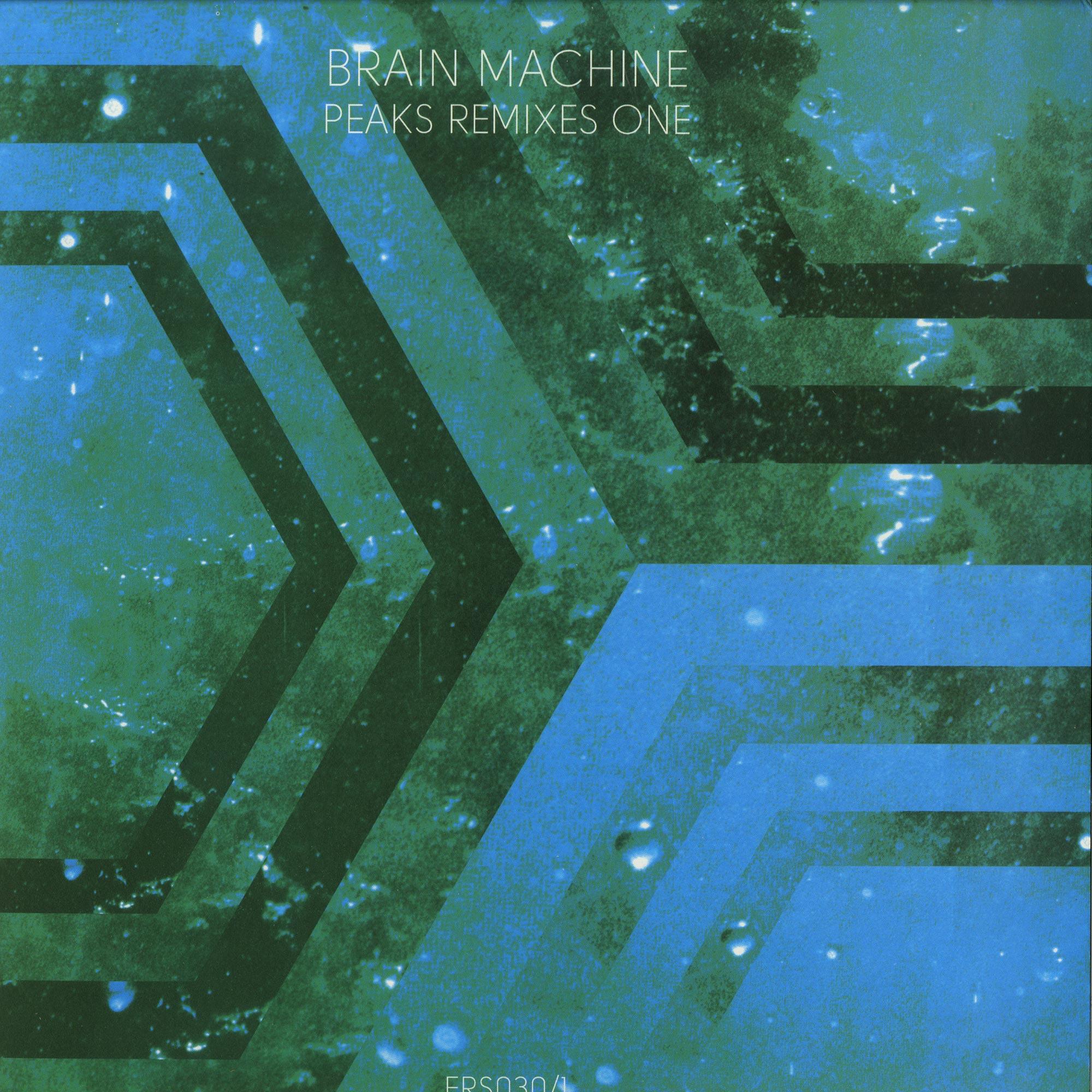 Brain Machine - PEAKS REMIXES ONE