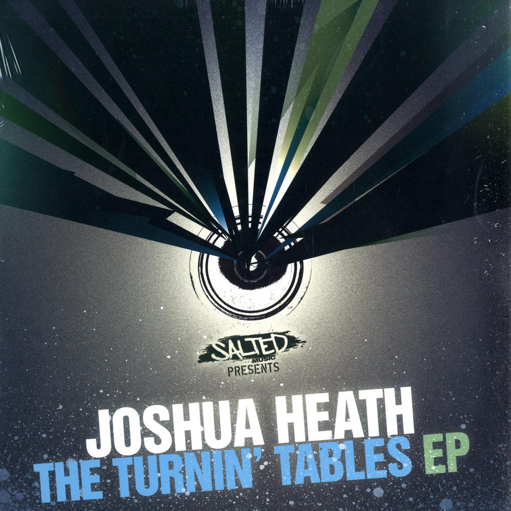 Joshua Heath - TURNIN TABLES EP