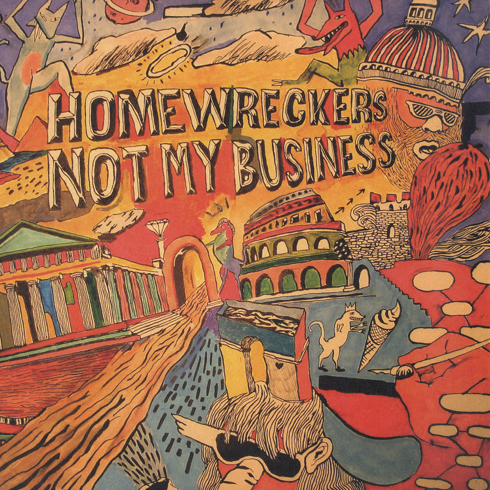 Homewreckers - NOT MY BUSINESS