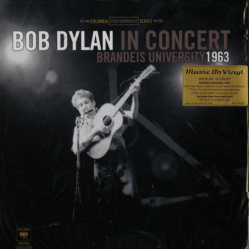 Bob Dylan in Concert - BRANDEIS UNIVERSITY 1963