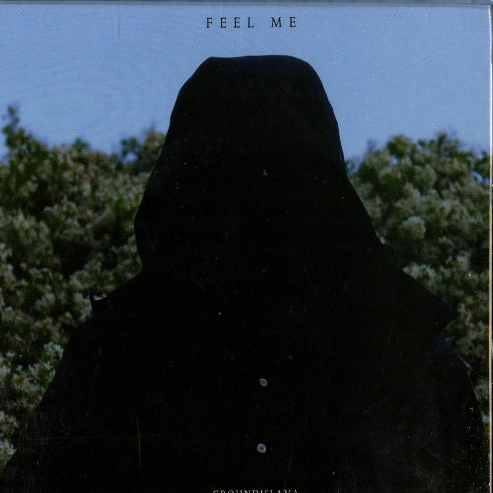 Groundislava - FEEL ME