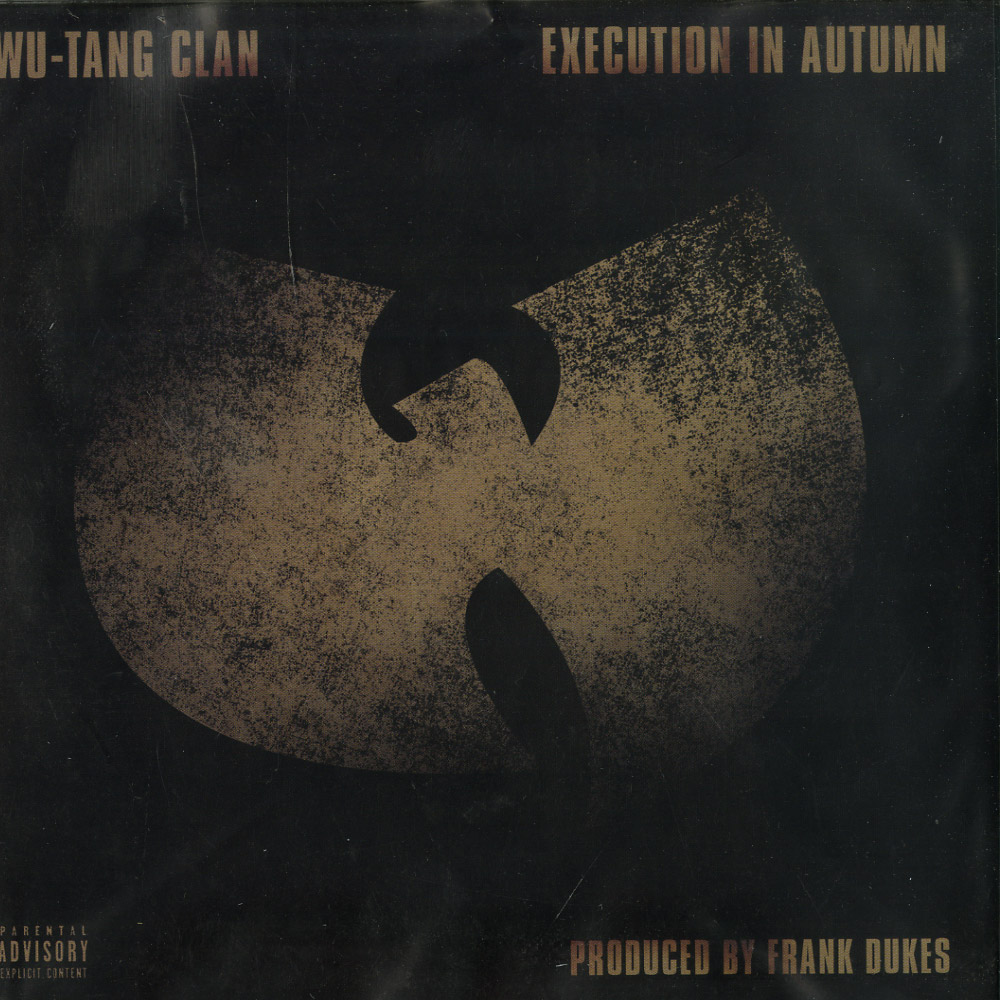 Wu Tang Clan - EXECUTION IN AUTUMN