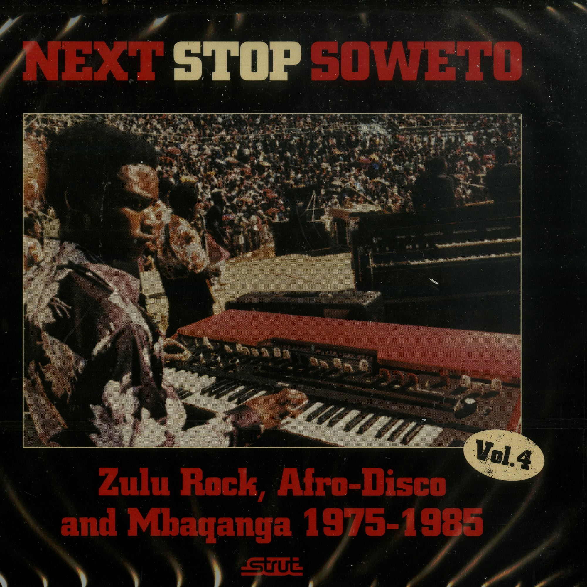 Various Artists - NEXT STOP SOWETO 4