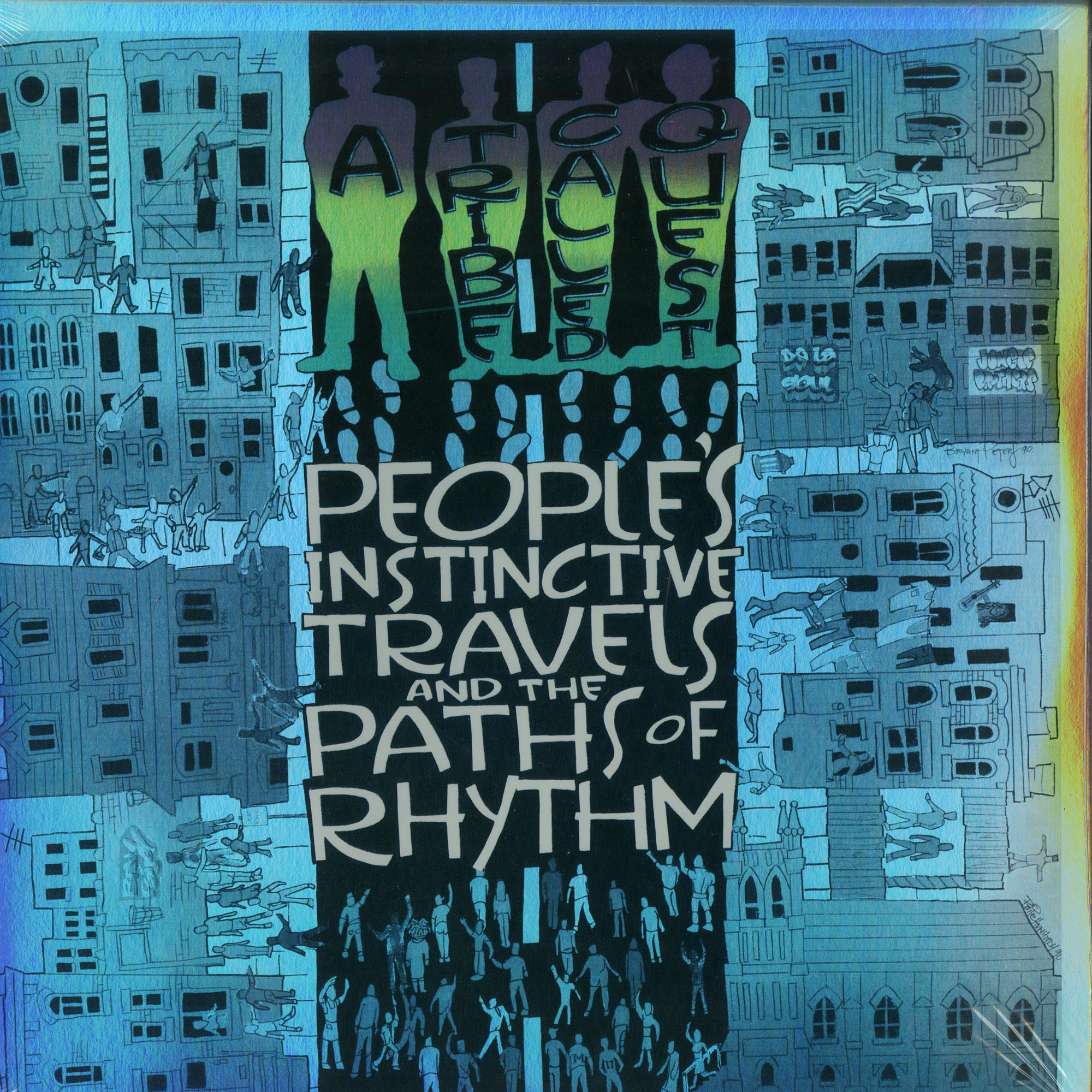 A Tribe Called Quest - PEOPLES INSTINCTIVE AND THE PATH OF RHYTHM