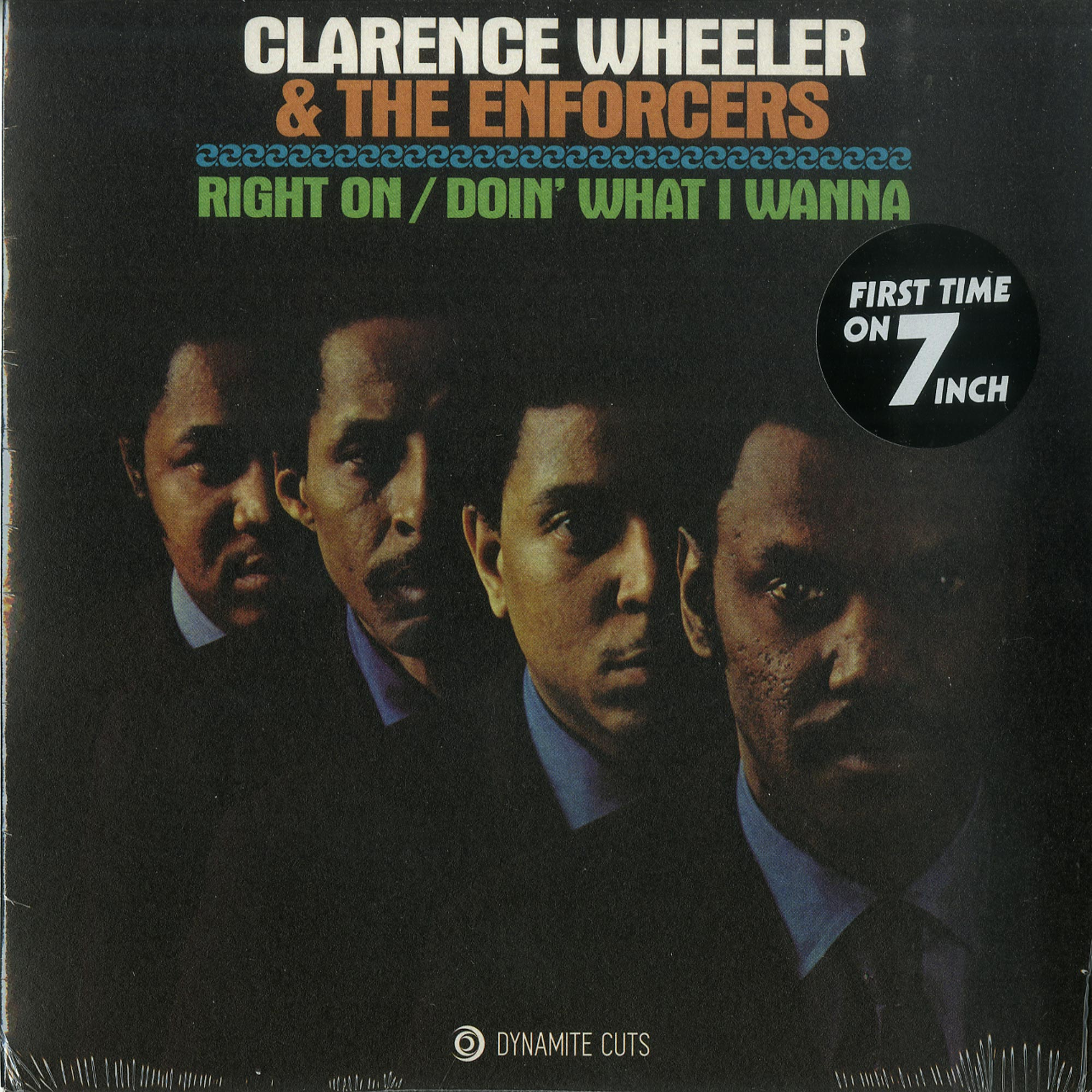 Clarence Wheeler & The Enforcers - RIGHT ON / DOIN WHAT I WANNA