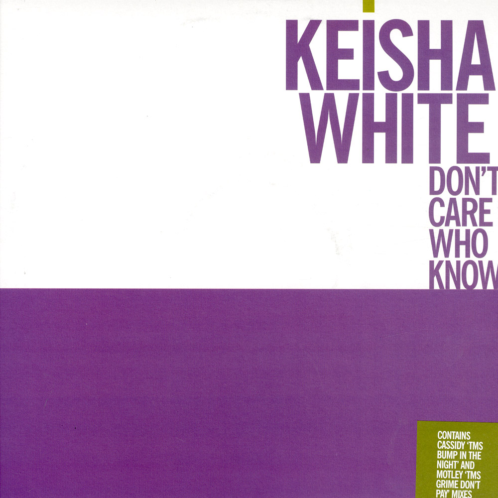 Keisha White feat Cassidy - DONT CARE WHO KNOWS