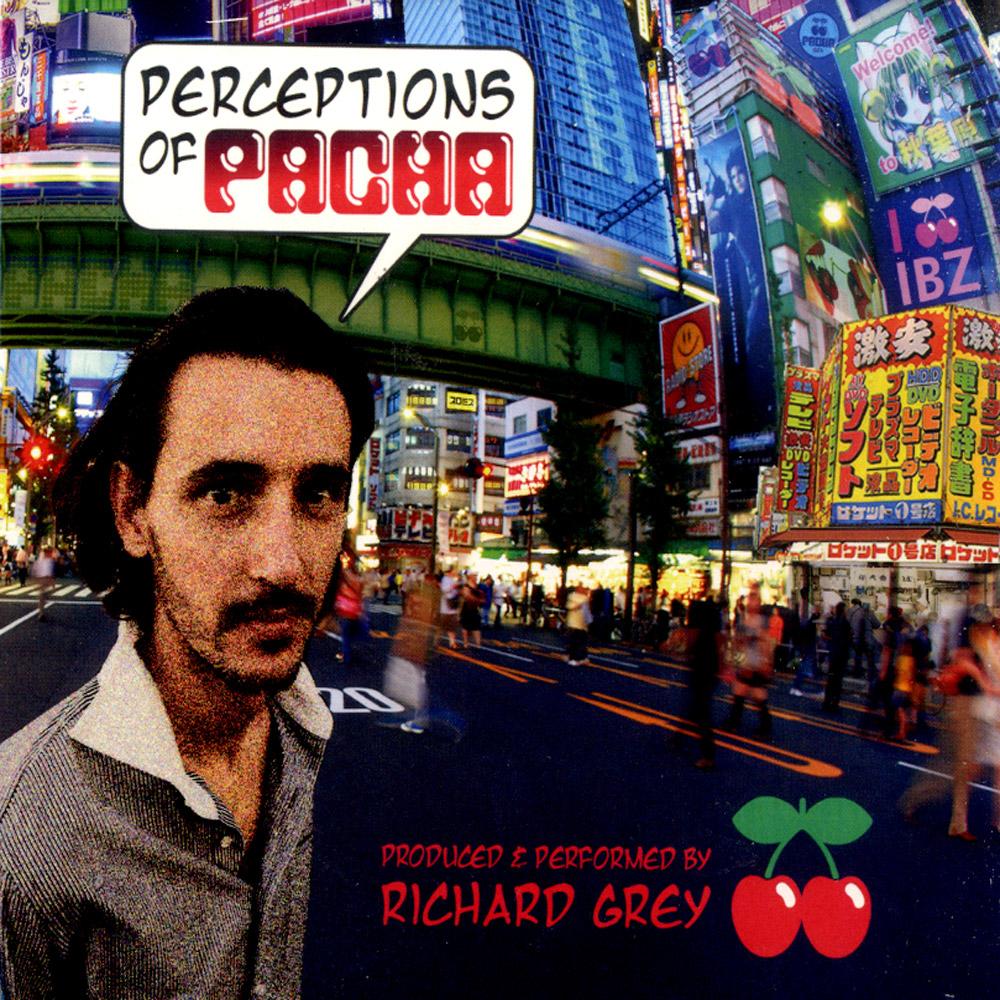 Richard Grey - PERCEPTIONS OF PACHA VOL. 4