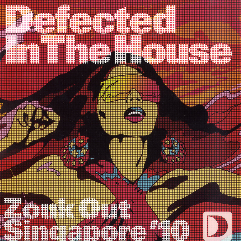 Defected In The House - ZOUK OUT SINGAPORE 10 EP 1