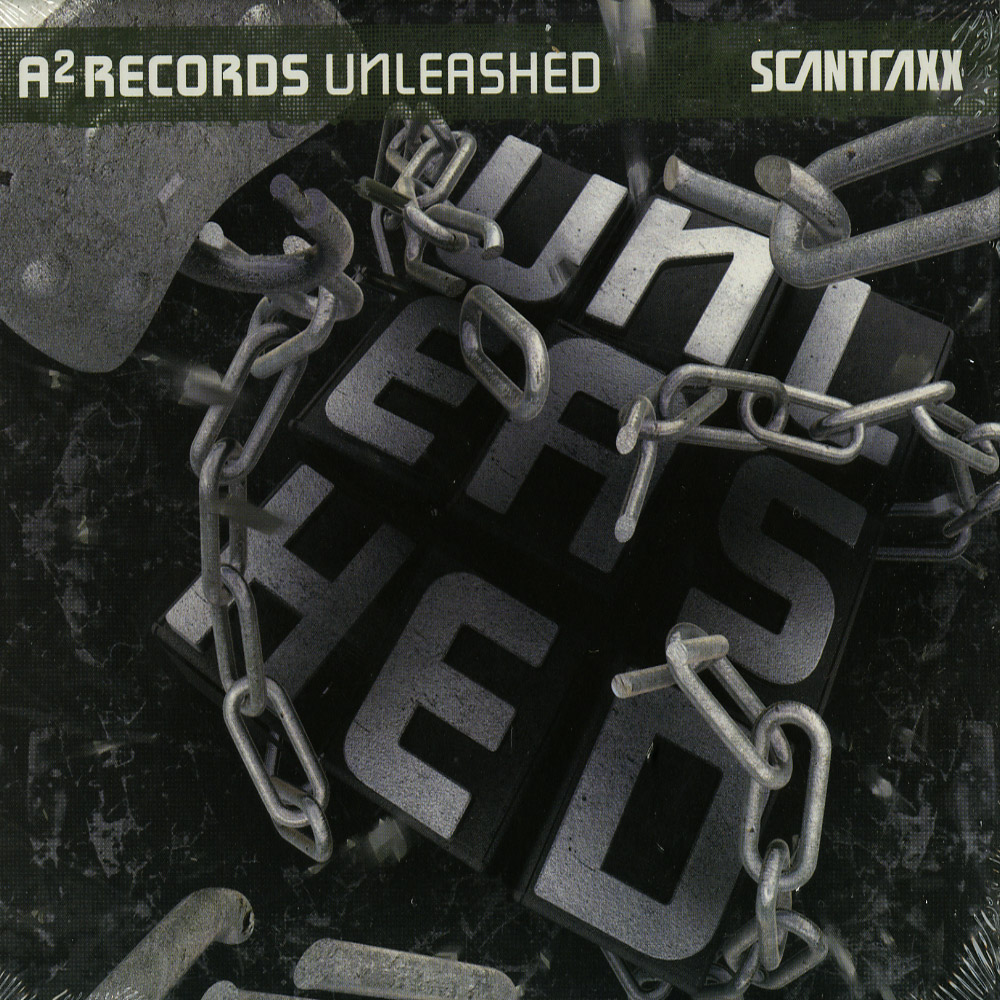 Scantraxx Presents - A2 RECORDS - UNLEASHED