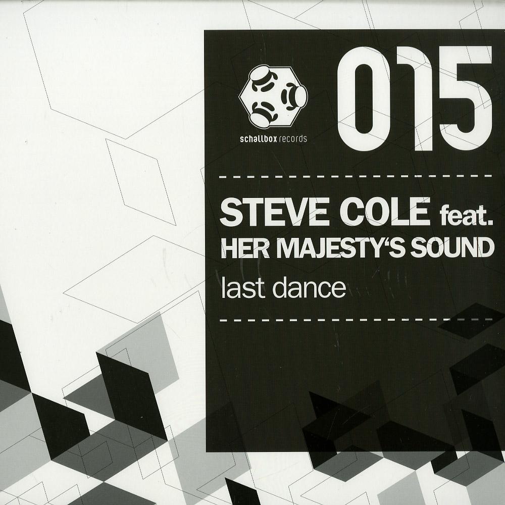 Steve Cole ft. Her Majestys Sound - LAST DANCE