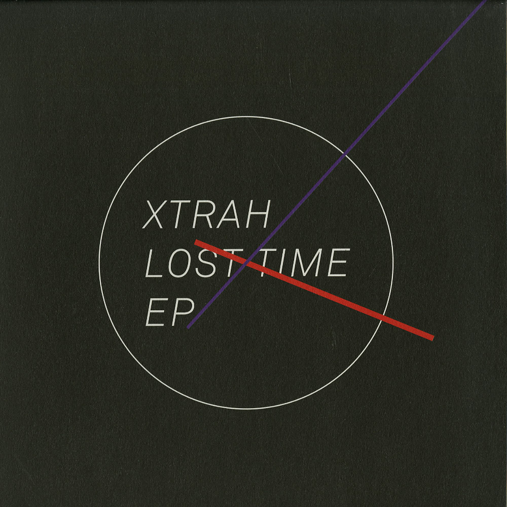 Xtrah - LOST TIME EP