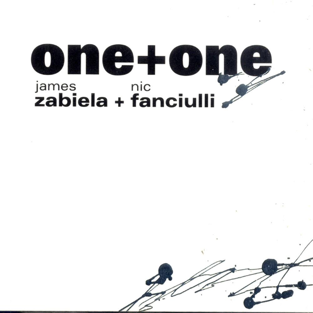 Various  by James Zabiela  & Nic Fanciulli - ONE + ONE