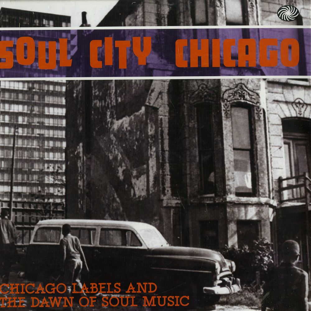 Various Artists - SOUL CITY CHICAGO