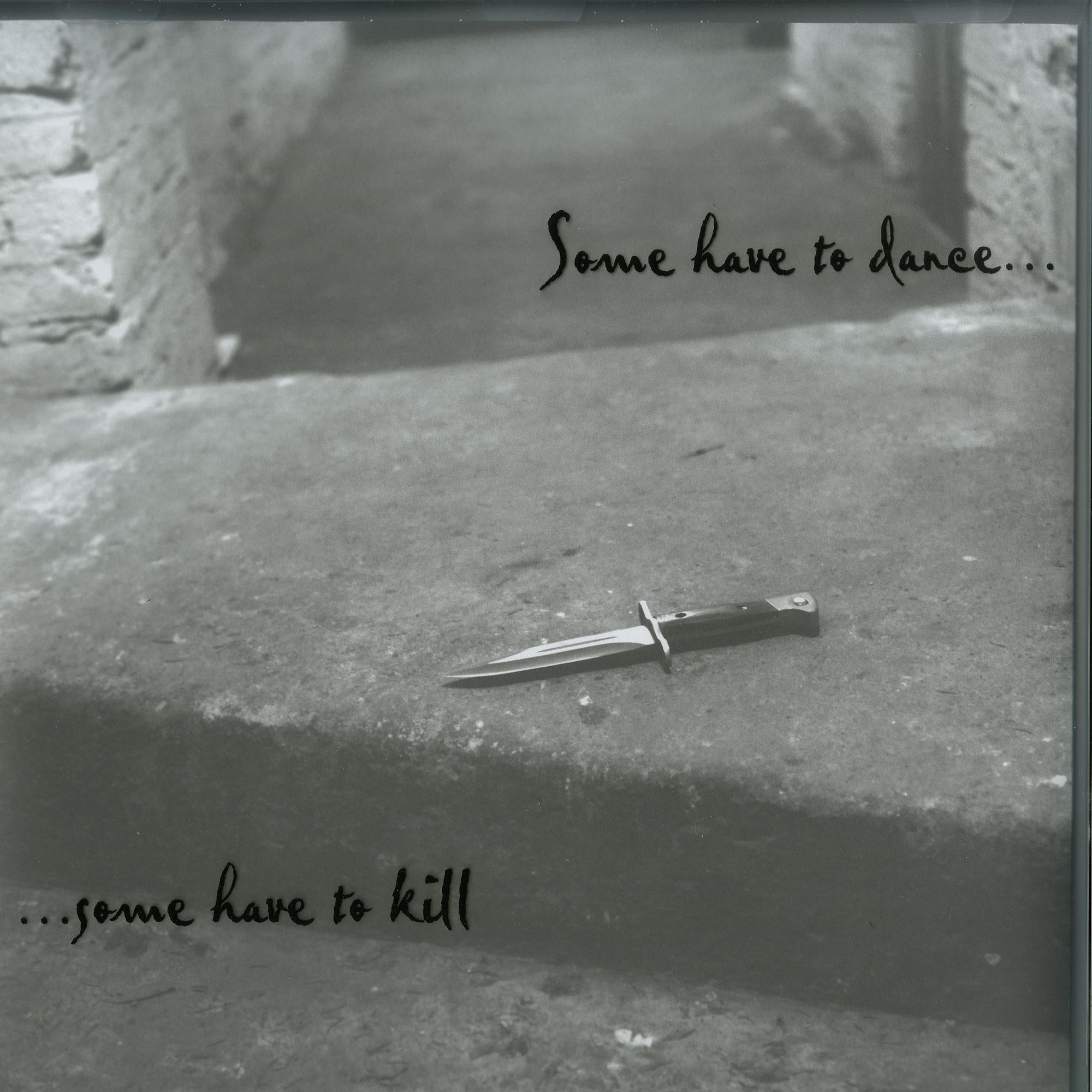 Various Artists - SOME HAVE TO DANCE...SOME HAVE TO KILL