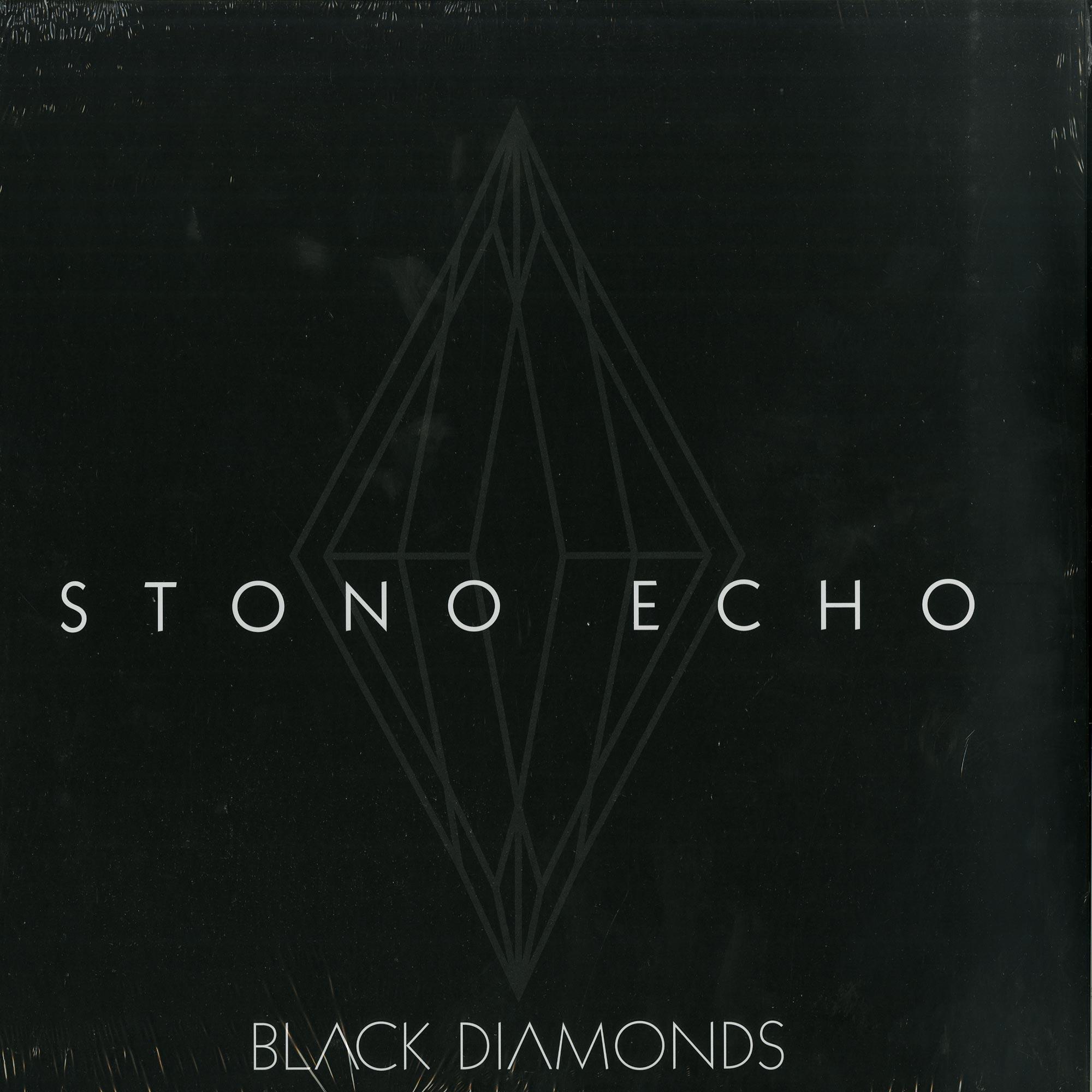 Stono Echo - BLACK DIAMONDS